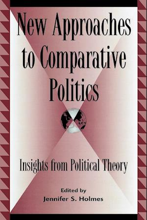 New Approaches to Comparative Politics