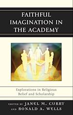 Faithful Imagination in the Academy