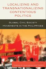 Localizing and Transnationalizing Contentious Politics