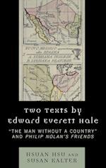 Two Texts by Edward Everett Hale af Edward Everett Hale