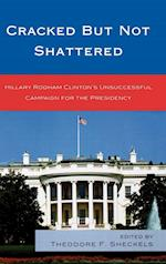 Cracked but Not Shattered (Lexington Studies in Political Communication)