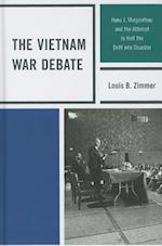 The Vietnam War Debate