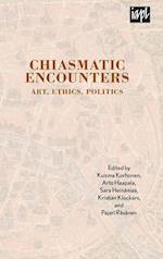 Chiasmatic Encounters (Textures: Philosophy, Literature, Culture)