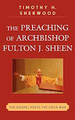 The Preaching of Archbishop Fulton J. Sheen