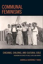 Communal Feminisms af Gabriella Gutierrez y Muhs
