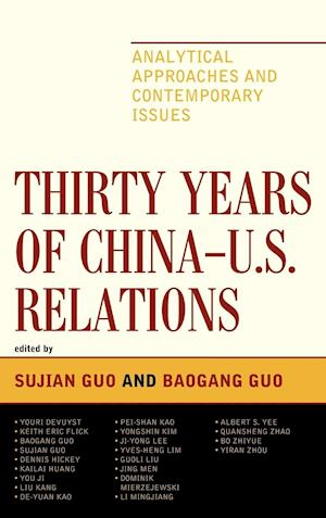 Thirty Years of China - U.S. Relations