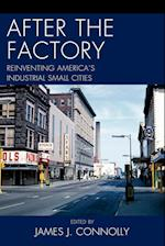After the Factory (Comparative Urban Studies)