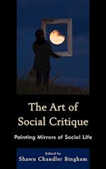 The Art of Social Critique af Shawn Chandler Bingham