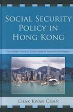 Social Security Policy in Hong Kong