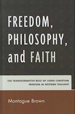 Freedom, Philosophy, and Faith