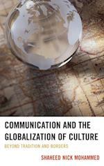 Communication and the Globalization of Culture af Shaheed Nick Mohammed