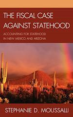 The Fiscal Case Against Statehood