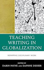 Teaching Writing in Globalization (Cultural Studies/Pedagogy/activism)