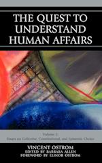 The Quest to Understand Human Affairs af Vincent Ostrom, Barbara Allen