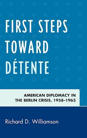 First Steps Toward Detente
