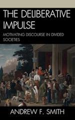Deliberative Impulse
