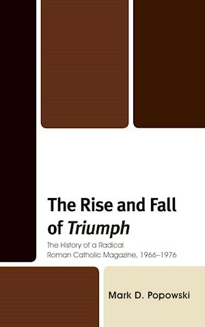 The Rise and Fall of Triumph