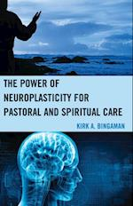 Power of Neuroplasticity for Pastoral and Spiritual Care