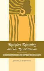 Rastafari Reasoning and the Rastawoman af Jeanne Christensen