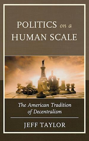 Politics on a Human Scale