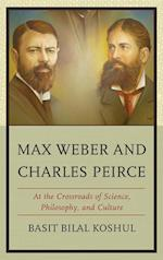 Max Weber and Charles Peirce