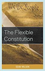 The Flexible Constitution af Sean Wilson