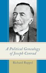 A Political Genealogy of Joseph Conrad af Richard Ruppel