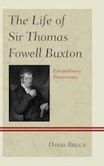 The Life of Sir Thomas Fowell Buxton af David Bruce