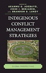 Indigenous Conflict Management Strategies af Akanmu G. Adebayo