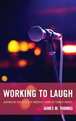 Working to Laugh af James M. Thomas