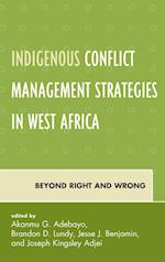Indigenous Conflict Management Strategies in West Africa af Akanmu G. Adebayo