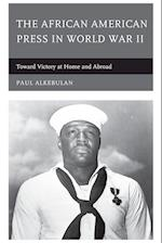 The African American Press in World War II