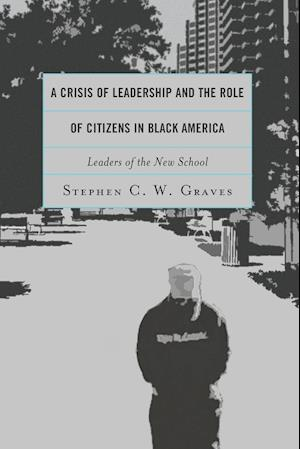 A Crisis of Leadership and the Role of Citizens in Black America