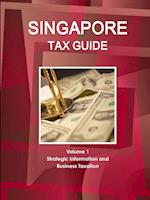 Singapore Tax Guide Volume 1 Strategic Information and Business Taxation af Inc Ibp