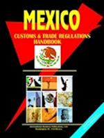 Mexico Customs and Trade Regulations Handbook