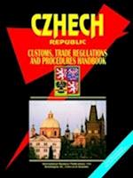 Czech Republic Customs, Trade Regulations and Procedures Handbook