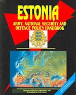 Estonia Army, National Security and Defense Policy Handbook