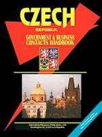Czech Republic Government and Business Contacts Handbook