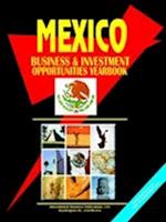 Mexico Business and Investment Opportunities Yearbook (Global Business Opportunity Yearbooks Library V 112)