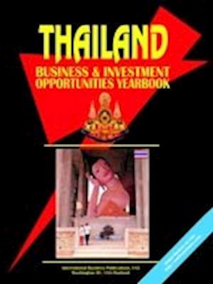Thailand Business and Investment Opportunities Yearbook
