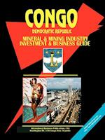 Congo Dem Republic Mineral and Mining Industry Investment and Business Guide