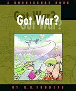 Got War? (Doonesbury Books Andrews McMeel)