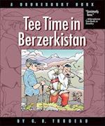 Tee Time in Berzerkistan (Doonesbury Books Andrews McMeel)