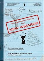 Government Manual for New Wizards af Matthew David Brozik, Jacob Sager Weinstein