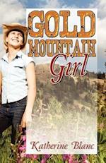 Gold Mountain Girl