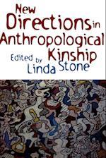 New Directions in Anthropological Kinship af Linda Stone