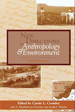 New Directions in Anthropology and Environment af Carole L Crumley