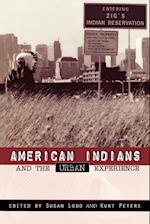 American Indians and the Urban Experience af Kurt Peters