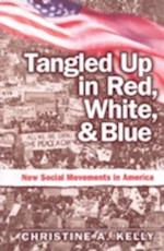 Tangled up in Red, White, and Blue af Christine Kelly