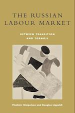 The Russian Labour Market af Douglas Lippoldt, Vladimir Gimpelson
